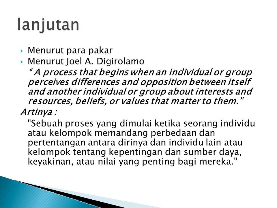  Muncul karena masyarakat terdiri atas sejumlah kelompok sosial yang mempunyai karakteristik yang berbeda satu sama lain.