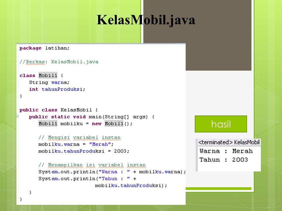 """"""" MENCIPTAKAN KELAS """" Kelas pada Java didefenisikan dengan menggunakan kata kunci class. warna dan tahunProduksi disebut variabel instan atau field co"""