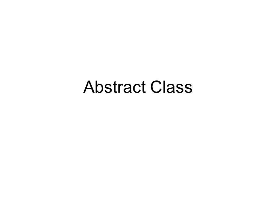 Definisi adl mekanisme yang memungkinkan suatu metode ditentukan dari dalam kelas tapi tidak disertai definisinya.