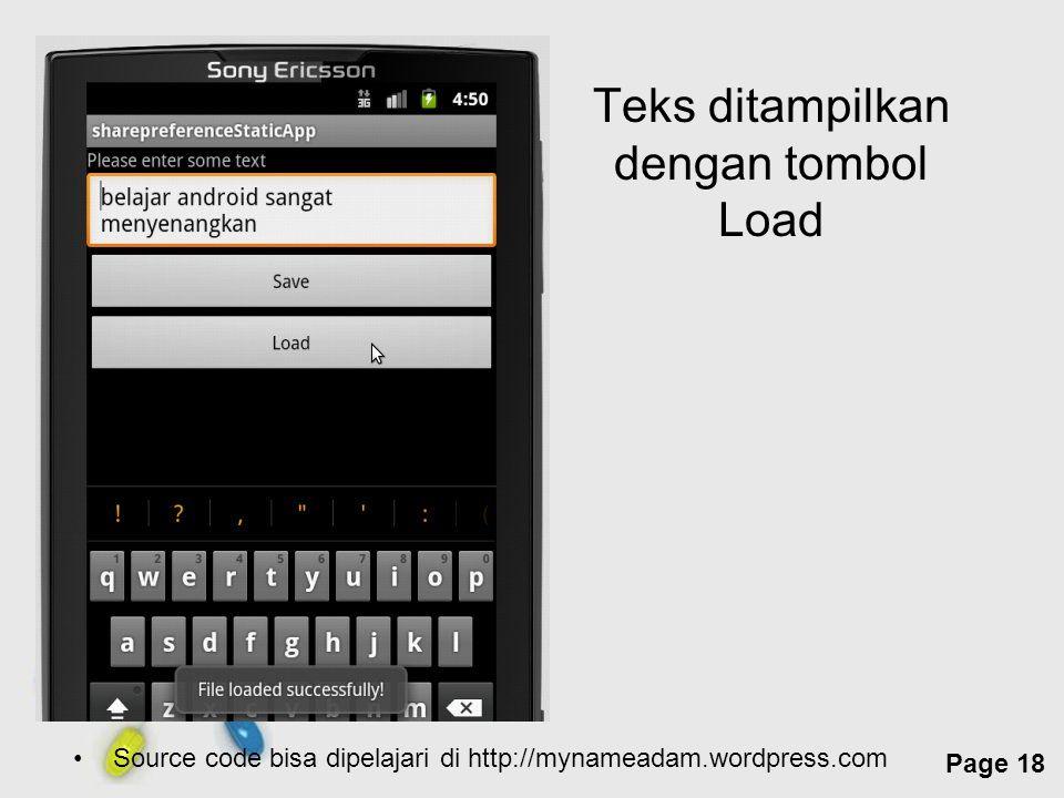 Free Powerpoint Templates Page 18 Teks ditampilkan dengan tombol Load Source code bisa dipelajari di http://mynameadam.wordpress.com