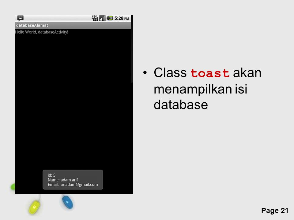 Free Powerpoint Templates Page 21 Class toast akan menampilkan isi database