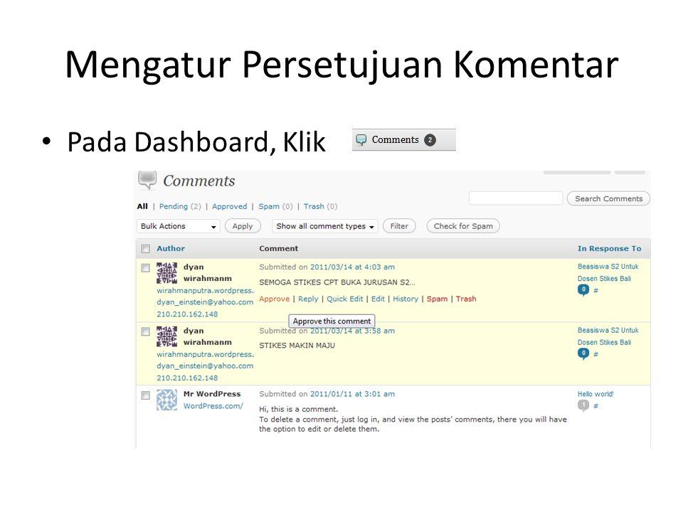 Mengatur Persetujuan Komentar Pada Dashboard, Klik