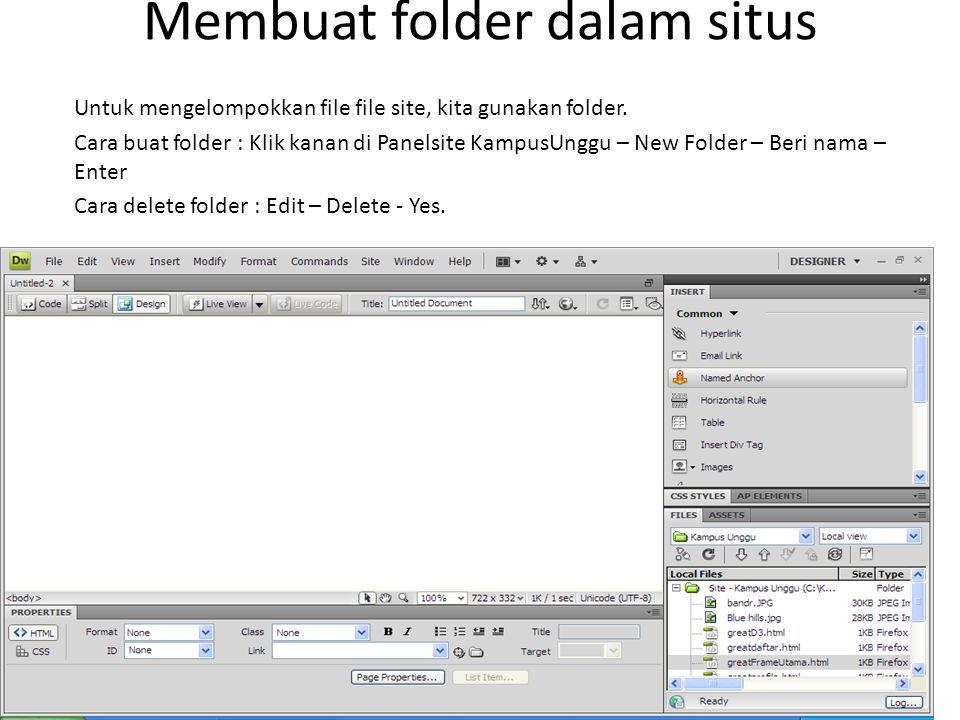 Membuat folder dalam situs Untuk mengelompokkan file file site, kita gunakan folder.