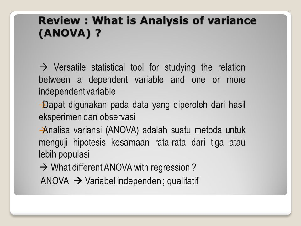Review : What is Analysis of variance (ANOVA) .