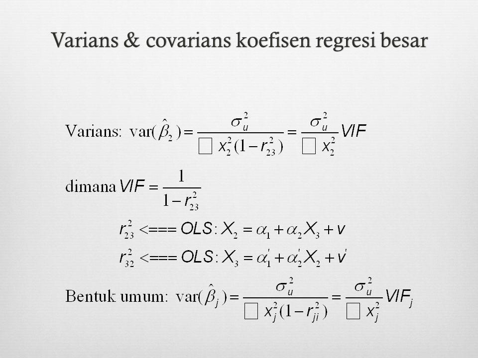 Varians & covarians koefisen regresi besarVarians & covarians koefisen regresi besar