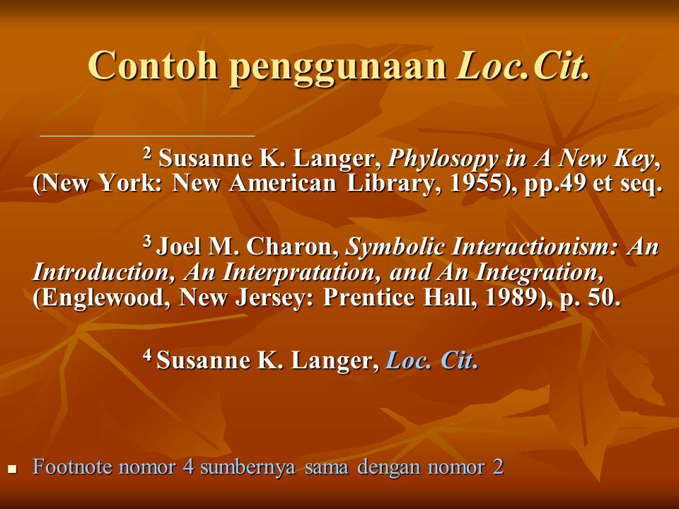 Contoh penggunaan Loc.Cit.2 Susanne K.