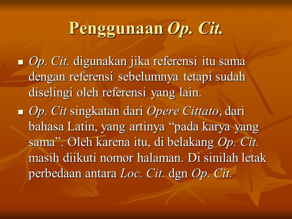 Penggunaan Op.Cit. Op. Cit.
