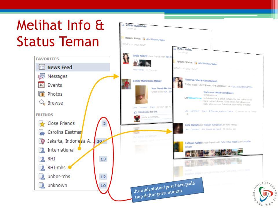 Melihat Info & Status Teman Jumlah status/post baru pada tiap daftar pertemanan