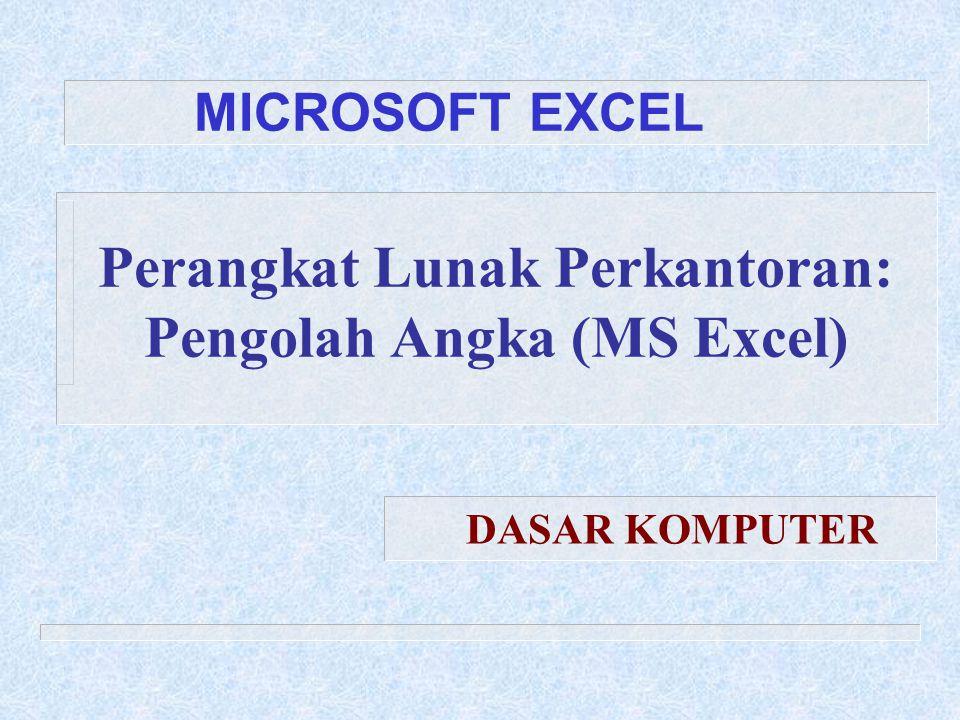 Tuesday, October 05, 2004Excel 1.2 Pengolah Angka: MS Excel  Untuk memenuhi kebutuhan kerja yang makin kompleks, khususnya yang berhubungan dengan angka atau spreadsheet, maka dibangun aplikasi pengolah angka berbasis komputer.