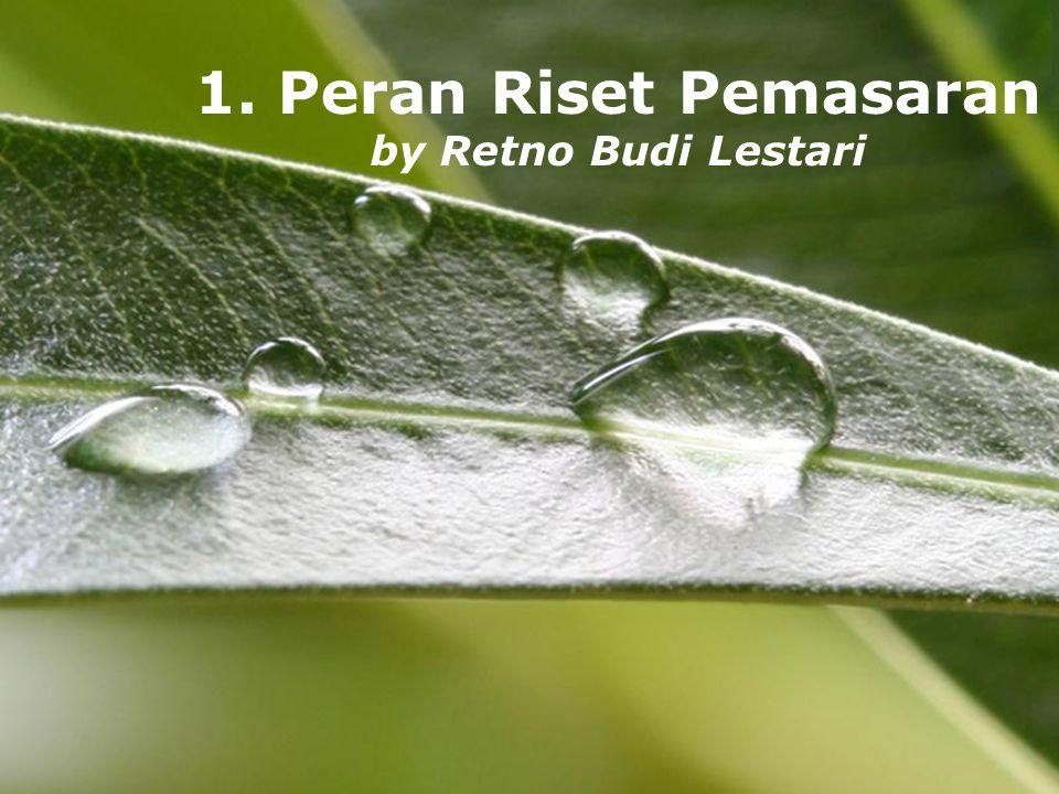 Powerpoint TemplatesPage 1Powerpoint Templates 1. Peran Riset Pemasaran by Retno Budi Lestari