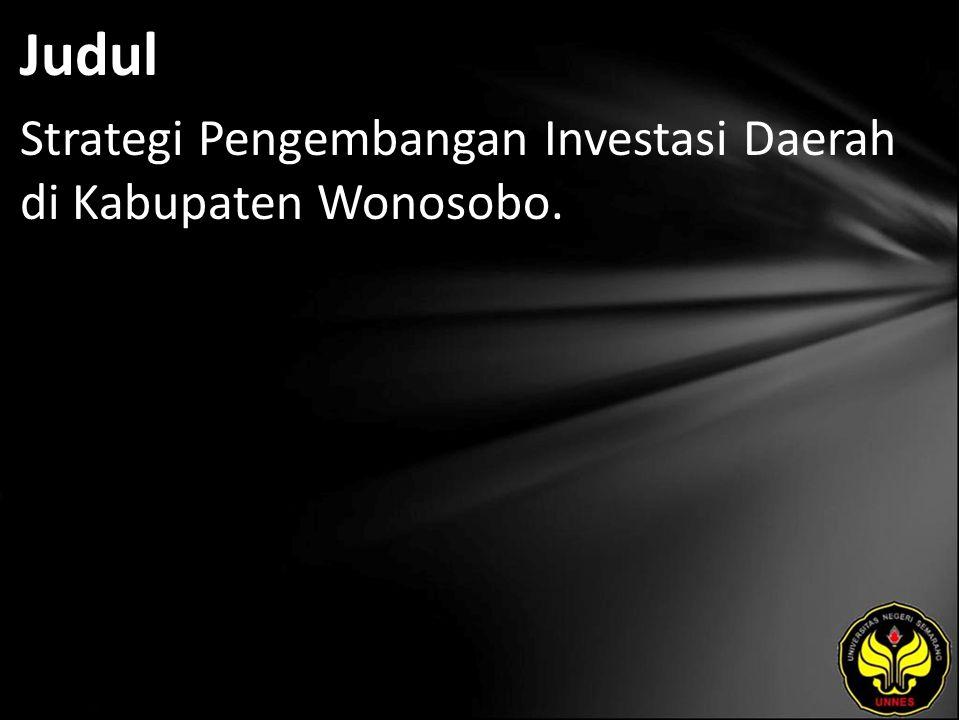 Judul Strategi Pengembangan Investasi Daerah di Kabupaten Wonosobo.