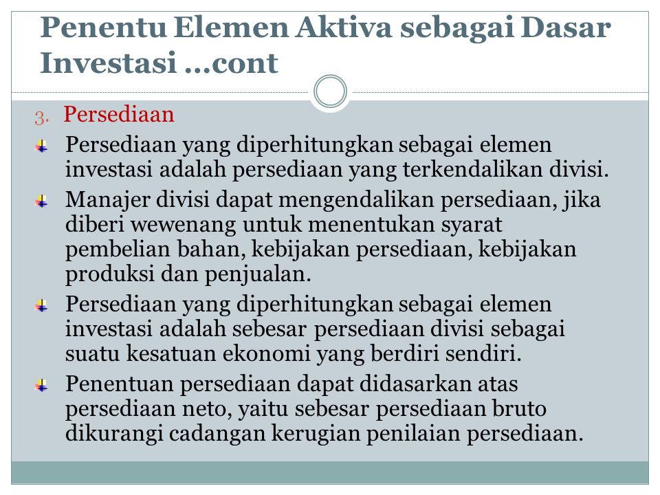 Penentu Elemen Aktiva sebagai Dasar Investasi …cont 4.