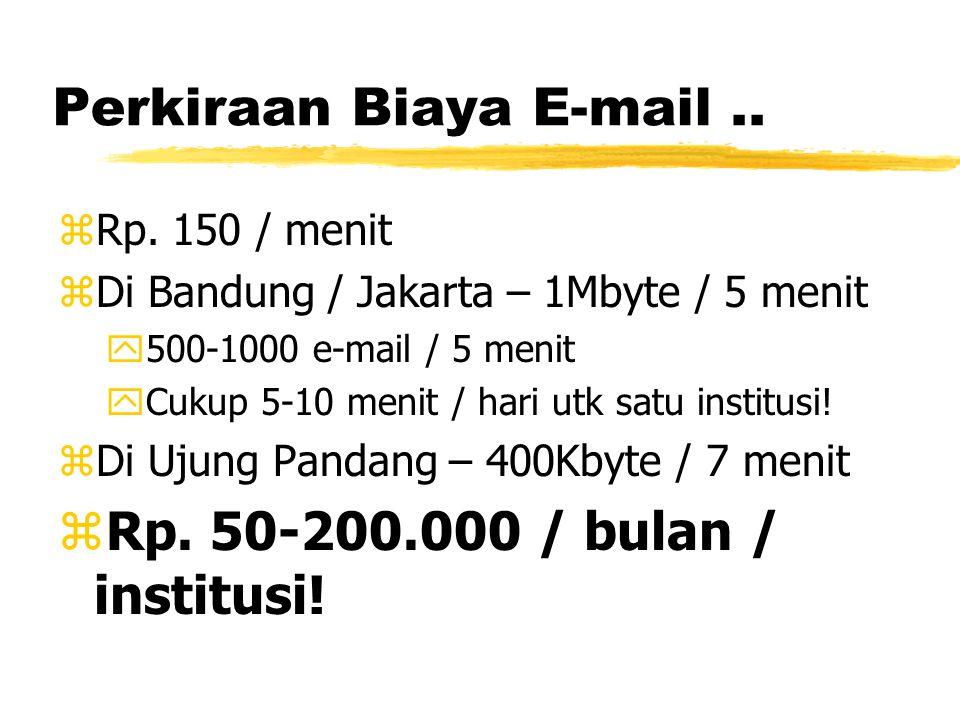 Perkiraan Biaya E-mail.. zRp.