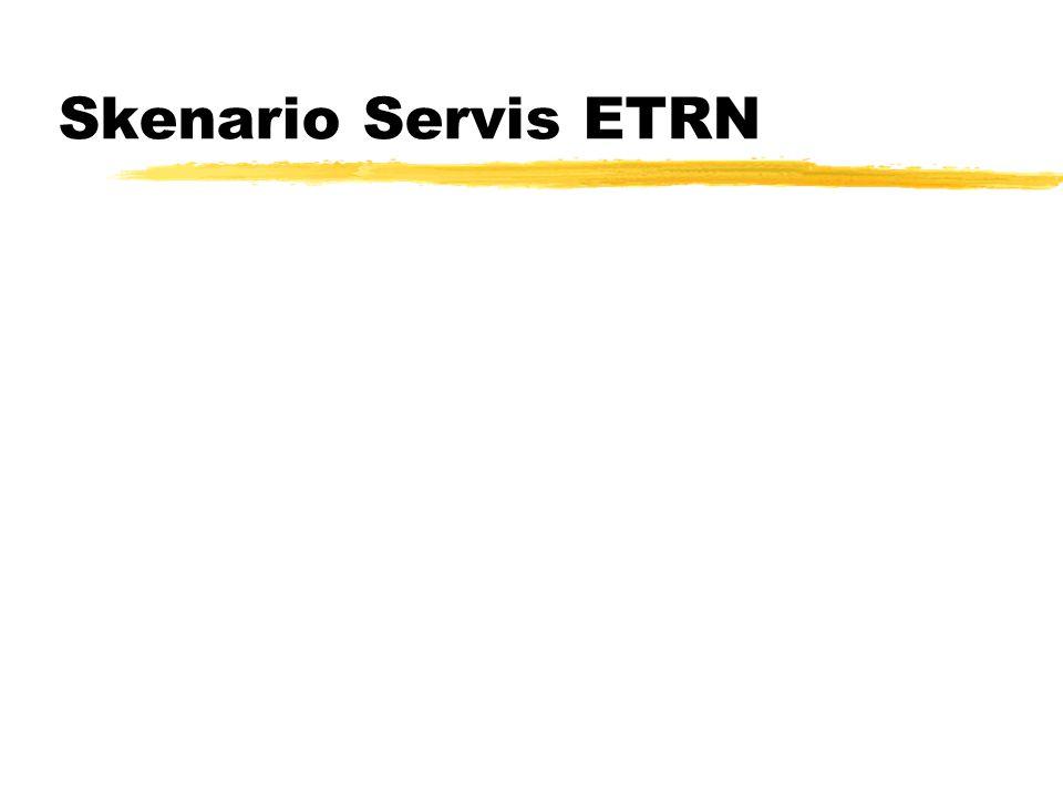 Skenario Servis ETRN