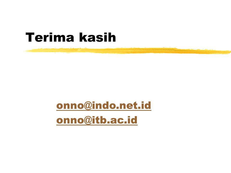 Terima kasih onno@indo.net.id onno@itb.ac.id