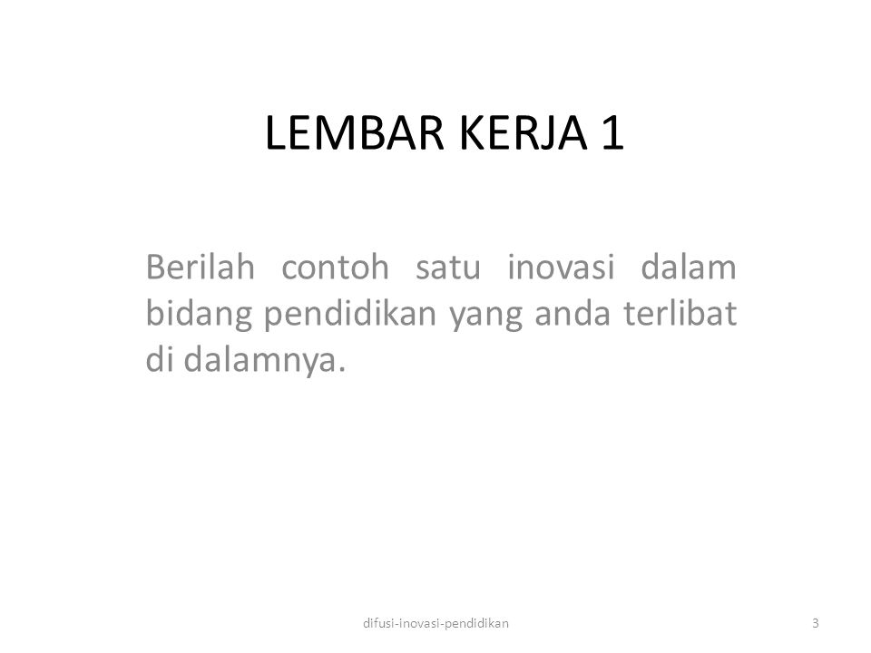 LEMBAR KERJA 5 Di Indonesia telah terbentuk asosiasi mahasiswa pascasarjana teknologi pendidikan.
