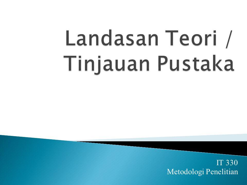 IT 330 Metodologi Penelitian