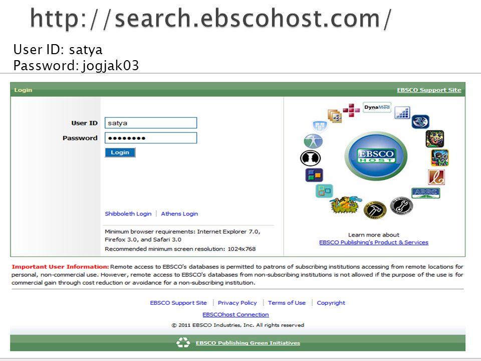 User ID: satya Password: jogjak03