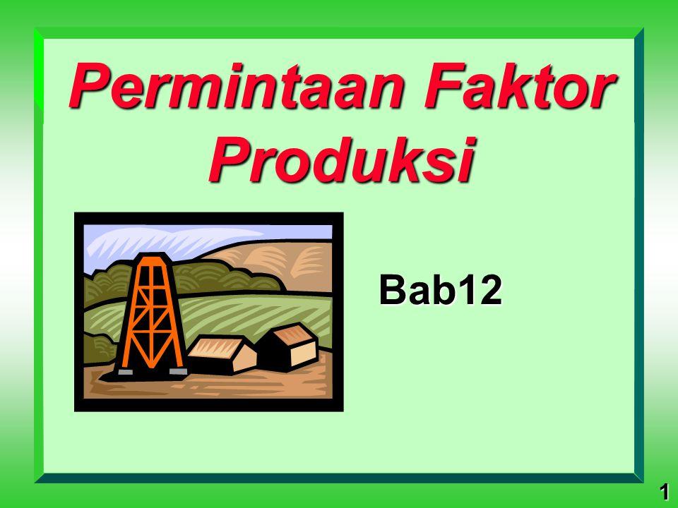 1 Permintaan Faktor Produksi Bab12