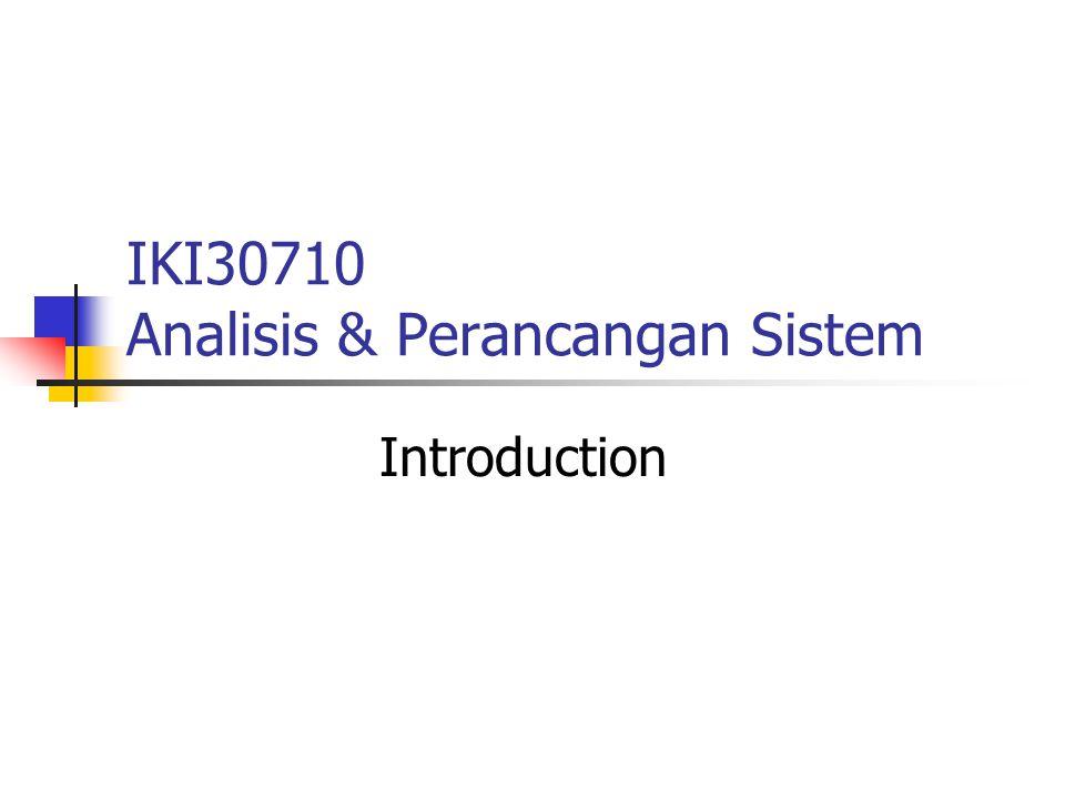 IKI30710 Analisis & Perancangan Sistem Introduction
