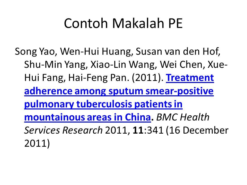 Contoh Makalah PE Song Yao, Wen-Hui Huang, Susan van den Hof, Shu-Min Yang, Xiao-Lin Wang, Wei Chen, Xue- Hui Fang, Hai-Feng Pan. (2011). Treatment ad
