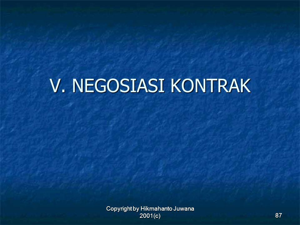 Copyright by Hikmahanto Juwana 2001(c) 87 V. NEGOSIASI KONTRAK