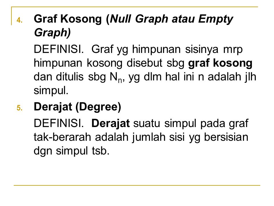 4.Graf Kosong (Null Graph atau Empty Graph) DEFINISI.
