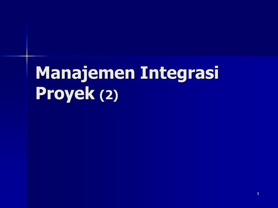 1 Manajemen Integrasi Proyek (2)