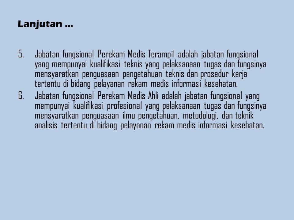 JABFUNG PEREKAM MEDIS Termasuk Dalam Jenjang Ketrampilan Yaitu Meliputi: a.