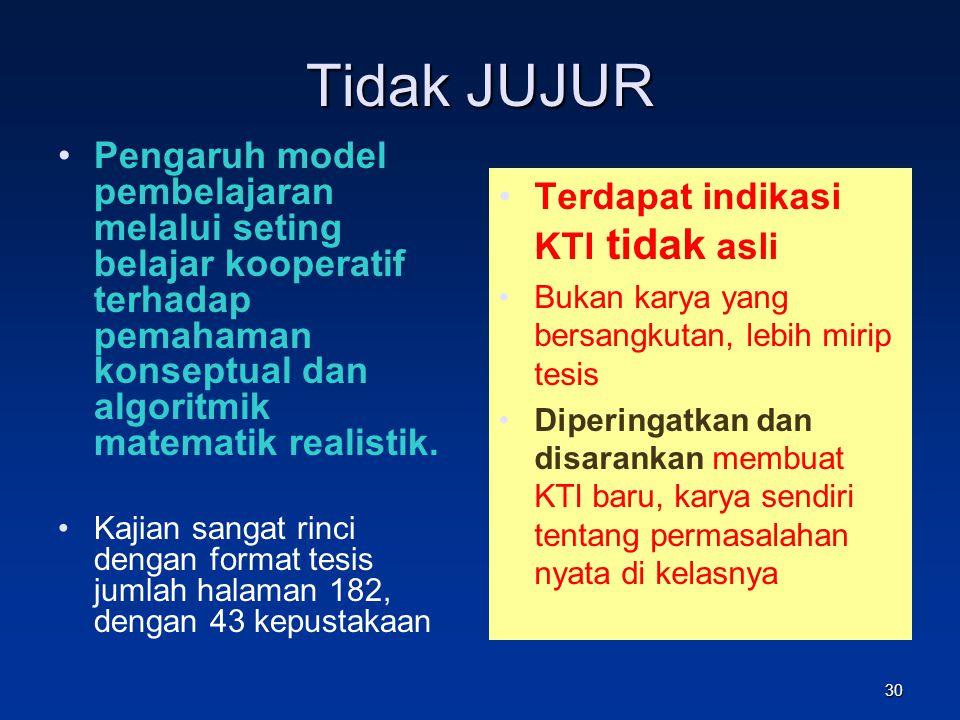 Yang pernah dijumpai, Terlihat KTI tsb karya orang /institusi lain. KTI berupa skripsi, tesis ybs. KTI satu daerah : sama (sangat mirip) satu dengan y