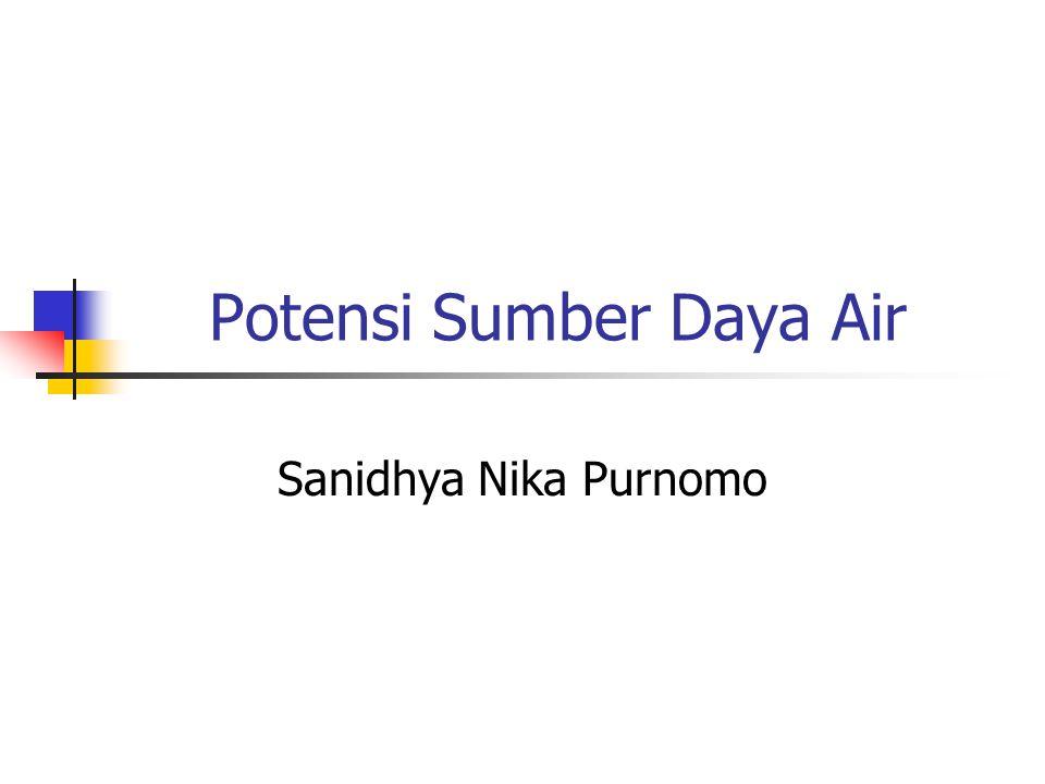 Potensi Sumber Daya Air Sanidhya Nika Purnomo