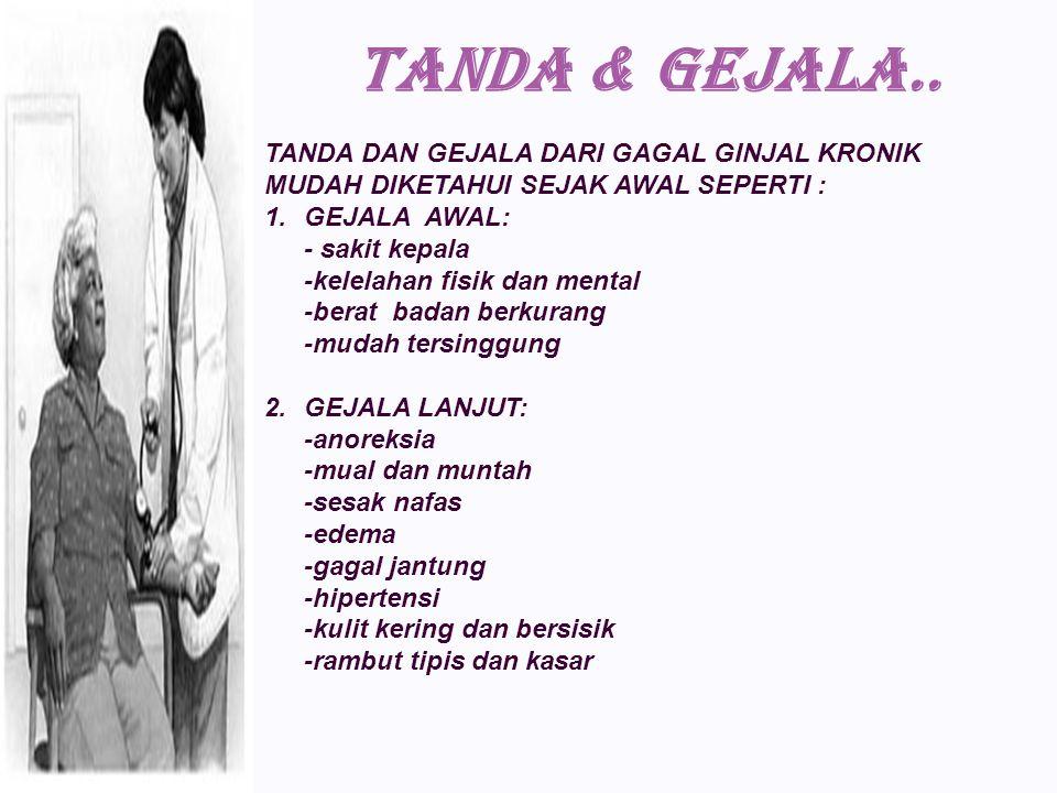 TANDA & GEJALA..