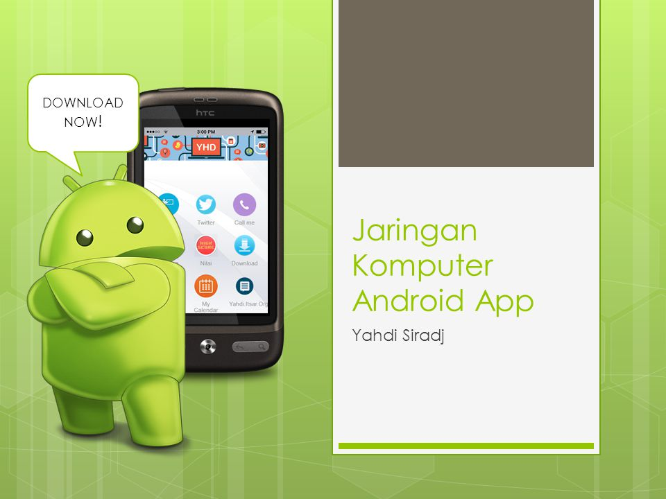 Jaringan Komputer Android App Yahdi Siradj DOWNLOAD NOW !