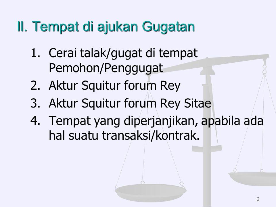 III.Kuasa Hukum 1. 1.Surat Kuasa yang tidak memenuhi syarat formal (lihat surat MARI No.