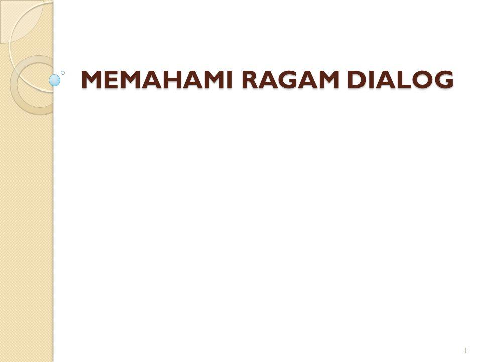 MEMAHAMI RAGAM DIALOG 1
