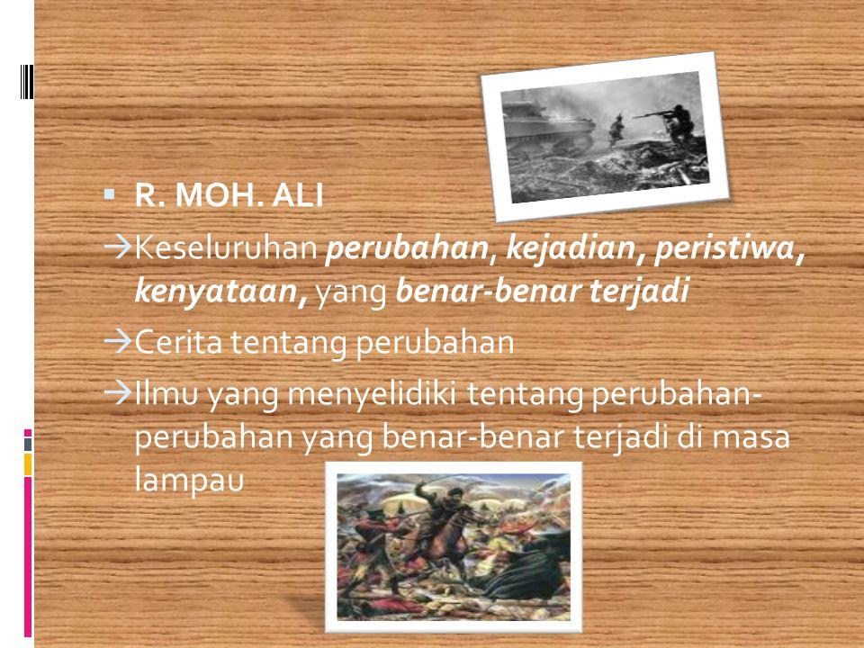IIBN KHALDUN (1332-1406)  Sejarah adalah pengetahuan tentang proses-proses berbagai realitas dan sebab muasababnya secara mendalam