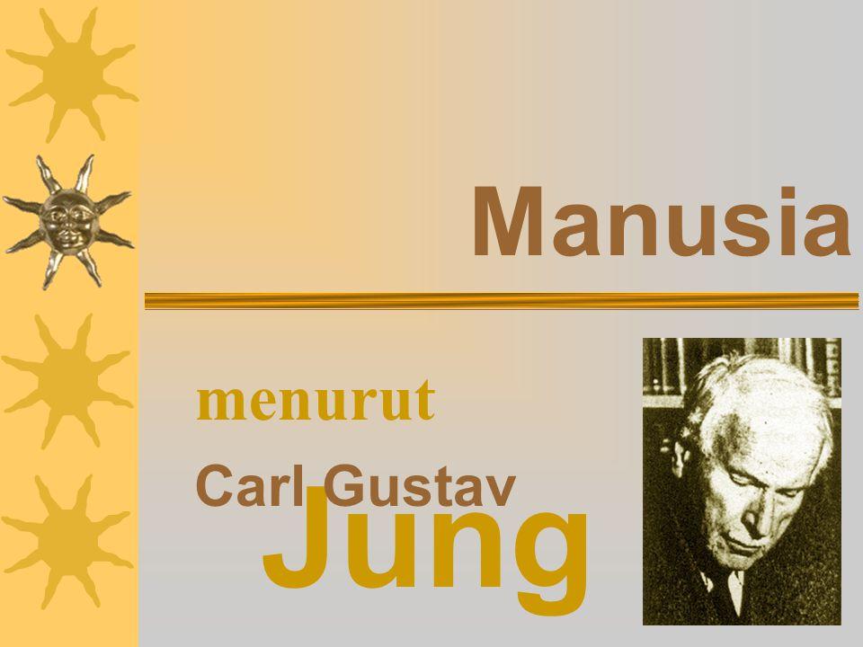 Manusia Jung Carl Gustav menurut