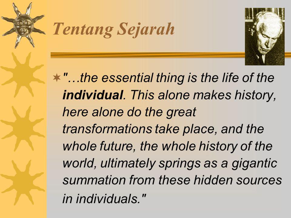 Tentang Psyche (Jiwa)  Totalitas psyche tidak pernah dapat dipahami hanya oleh akal...