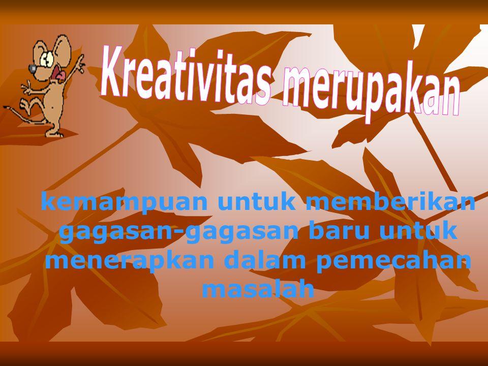 Ciri kreativitas