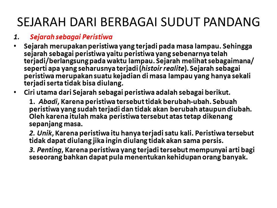 SEJARAH DARI BERBAGAI SUDUT PANDANG 1.