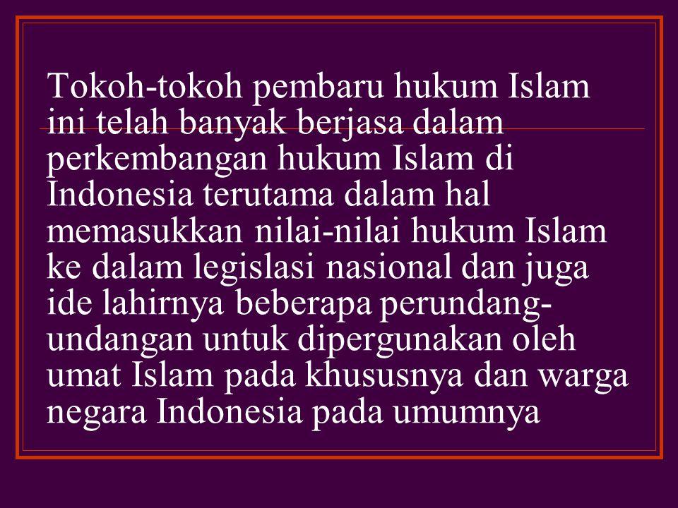 Harun Nasution, Hasairin, Ibrahim Hussen, Munawir Syadzali, Bustanul Arifin dan masih banyak lagi yang tidak begitu populer karena pemikirannya tidak sempat dipublikasikan atau tidak ada institusi pendidikan yang mempopulerkannya
