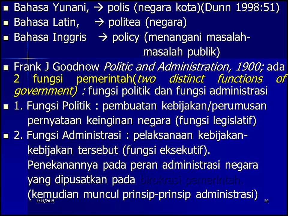 29 Tambahan info : Tambahan info : Public Policy. Public Policy. Undang-undang yang mengatur tentang penyelenggaraan pemerintahan daerah atau otonomi
