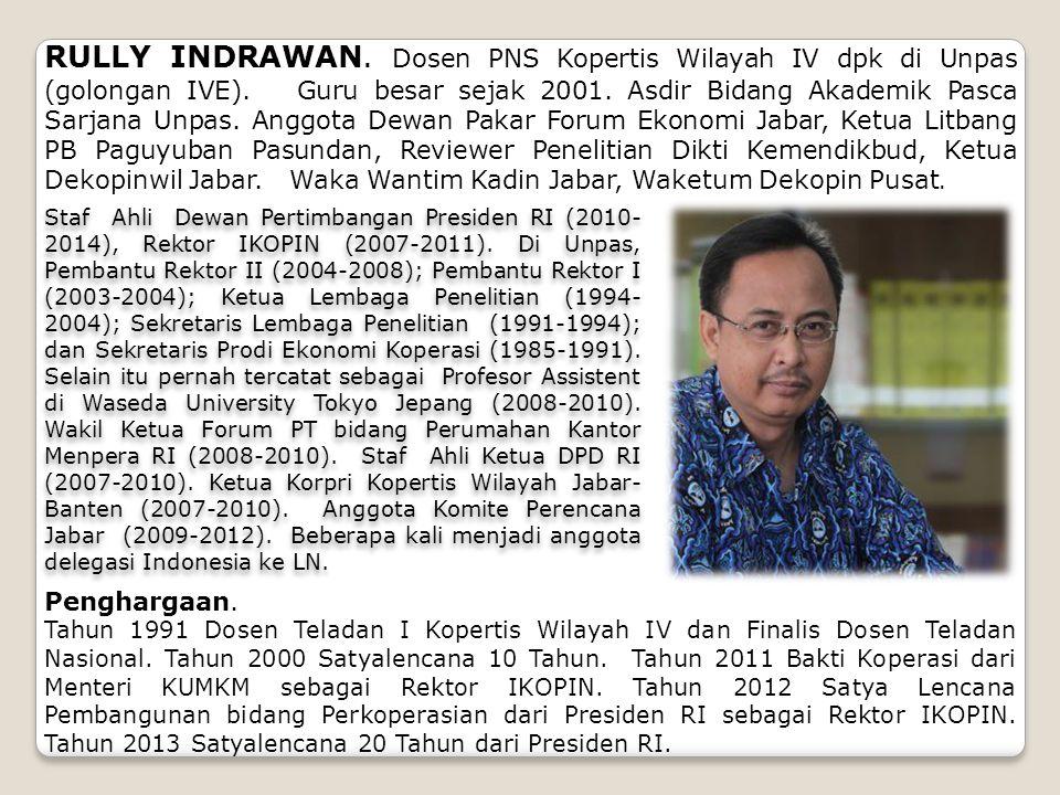 Staf Ahli Dewan Pertimbangan Presiden RI (2010- 2014), Rektor IKOPIN (2007-2011). Di Unpas, Pembantu Rektor II (2004-2008); Pembantu Rektor I (2003-20