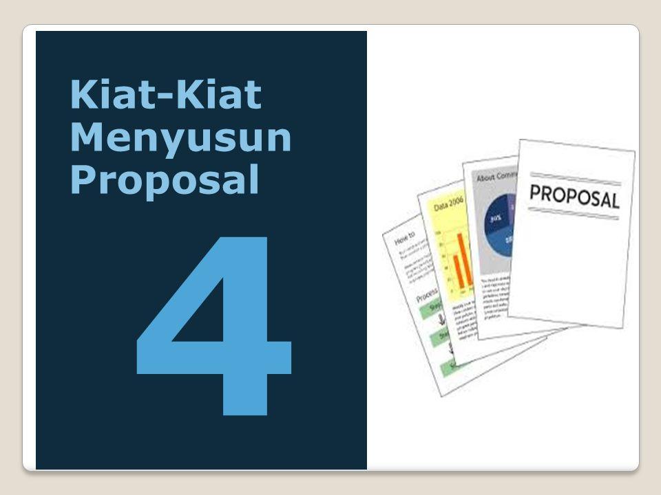 Kiat-Kiat Menyusun Proposal 4