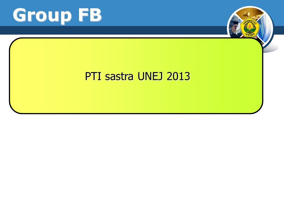 Group FB PTI sastra UNEJ 2013 PTI sastra UNEJ 2013