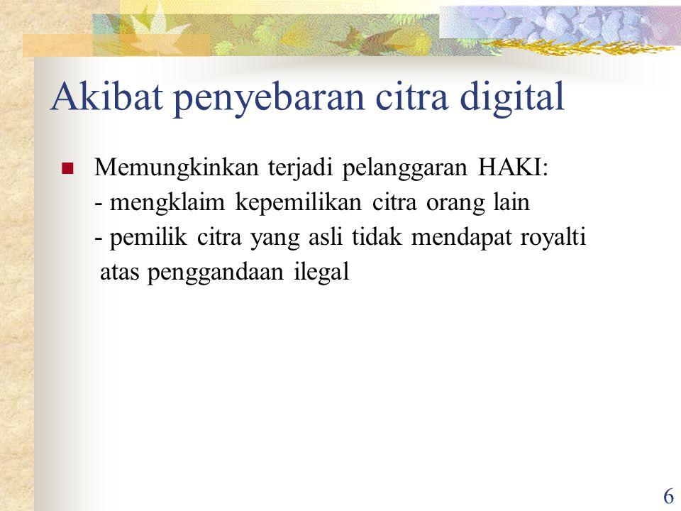 Rinaldi Munir/IF3058 Kriptografi 27 Jenis-jenis Watermarking Fragile watermarking Tujuan: untuk menjaga integritas/orisinilitas media digital.