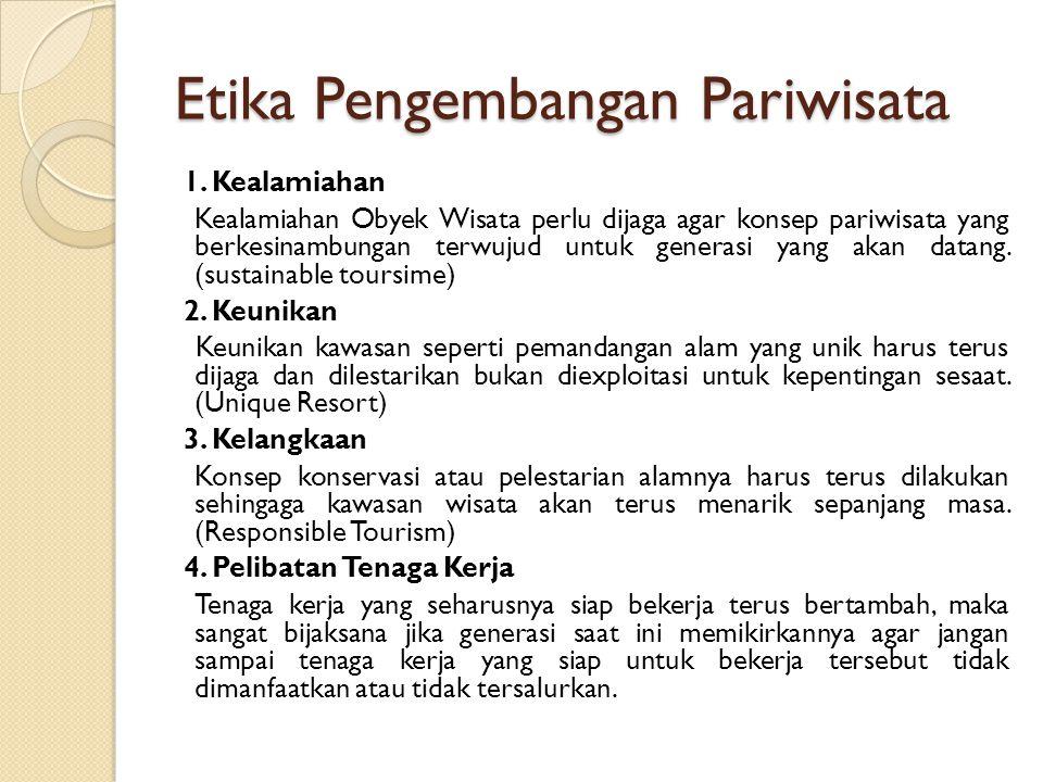 Etika Pengembangan Pariwisata 1.