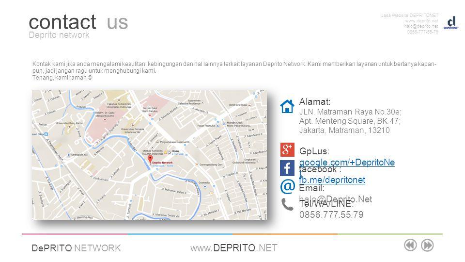 Jasa Website DEPRITONET www.deprito.net halo@deprito.net 0856-777-55-79 DePRITO NETWORK www.DEPRITO.NET Kontak kami jika anda mengalami kesulitan, keb