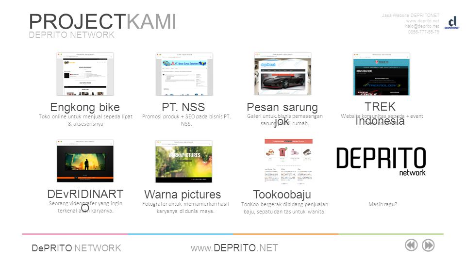 Jasa Website DEPRITONET www.deprito.net halo@deprito.net 0856-777-55-79 DePRITO NETWORK www.DEPRITO.NET Engkong bike PT. NSS Pesan sarung jok TREK Ind
