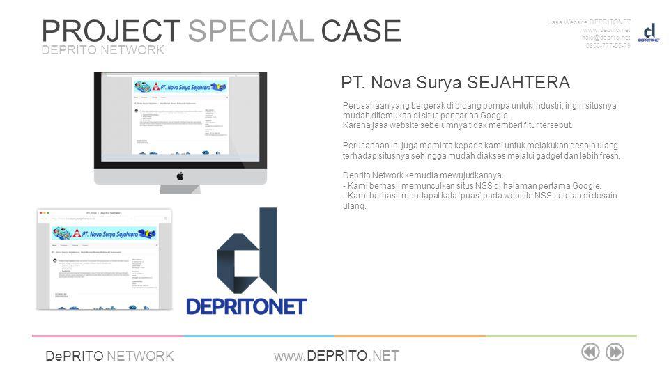 Jasa Website DEPRITONET www.deprito.net halo@deprito.net 0856-777-55-79 DePRITO NETWORK www.DEPRITO.NET PT. Nova Surya SEJAHTERA Perusahaan yang berge